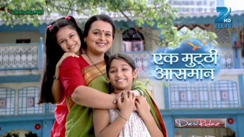 Ek Mutthi Aasmaan To End On September 12th - Fuzion